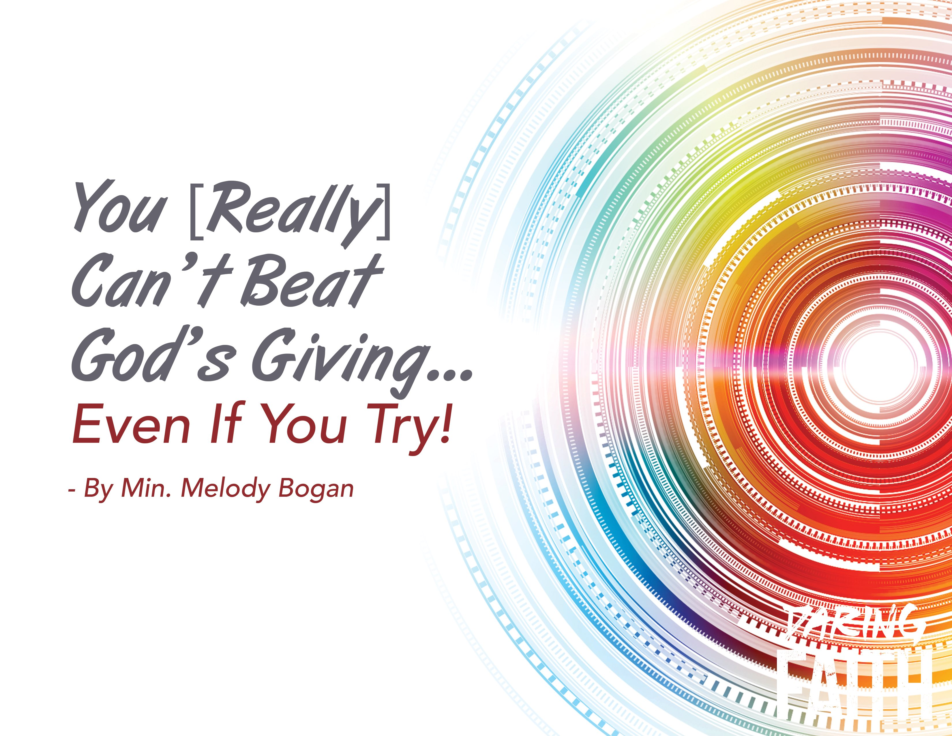Can't Beat God Giving - Melody Bogan