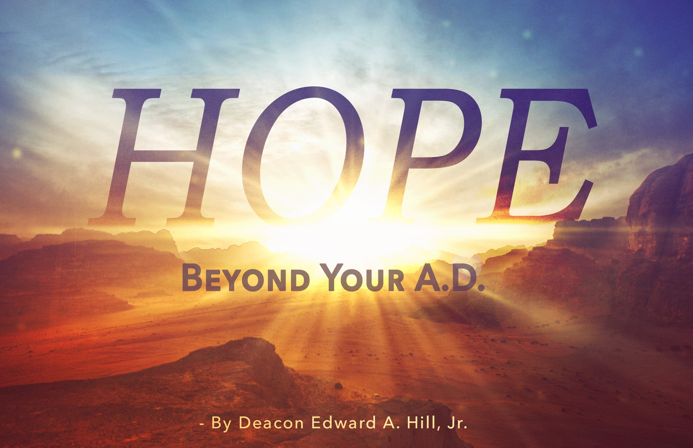 Leadership Insight - Hope Beyond Your A.D.
