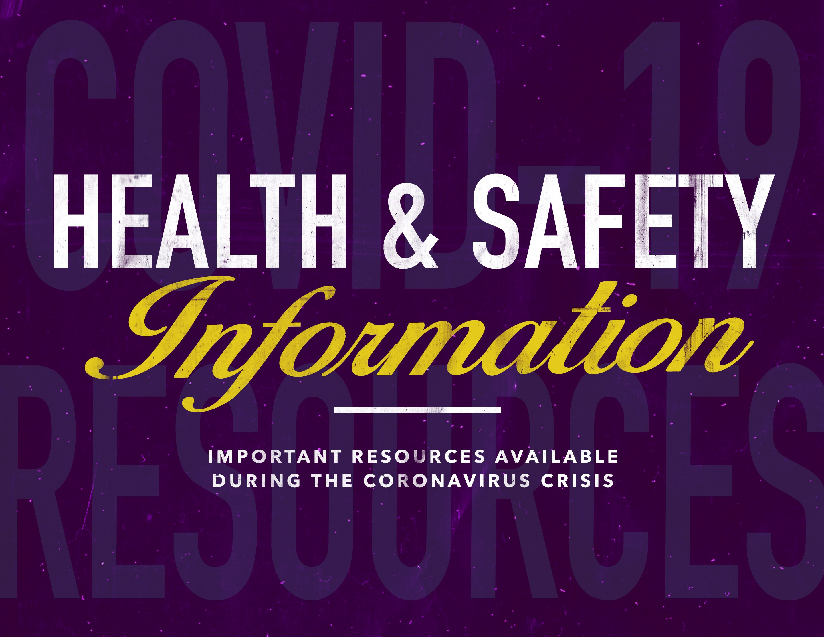 COVID-19 Health and Safety Resources