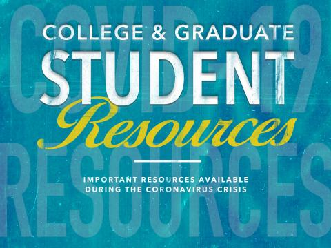 COVID-19 College and Graduate Resources