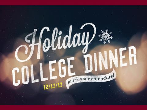 Holiday College Dinner